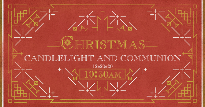 Candlelight & Communion