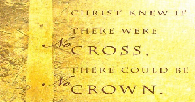 No Cross, No Crown ~ Closing Comments