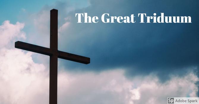 The Great Triduum
