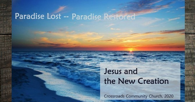 The Resurrection and New Creation