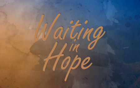 Waiting in Hope