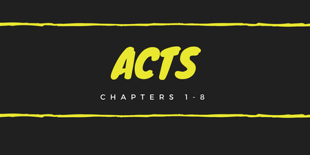 Acts 1-8