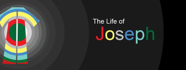 The Life of Joseph