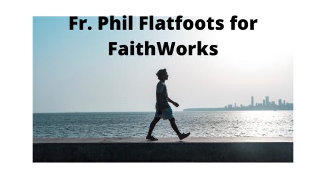 Fr. Phil Flatfoots for FaithWorks image