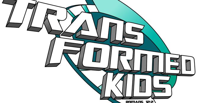 Register for Transformed Kids! image