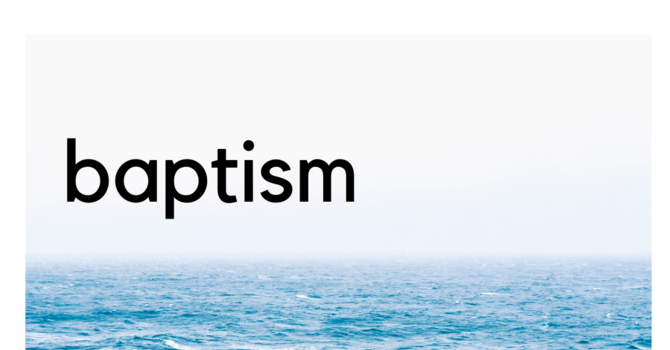 Baptism and Membership