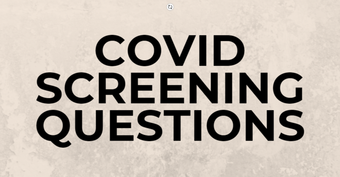 COVID SCREENING QUESTIONS image