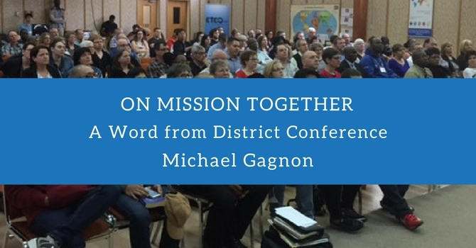 On Mission Together: A Word from District Conference image