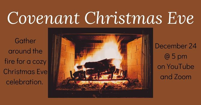 Covenant Christmas Eve