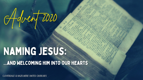 Naming Jesus: ...and welcoming him into our hearts