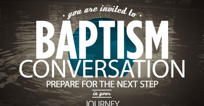 Baptism Conversation