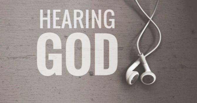 Audio from Hearing God Series - Week Three image
