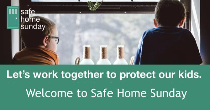 Safe Home Sunday