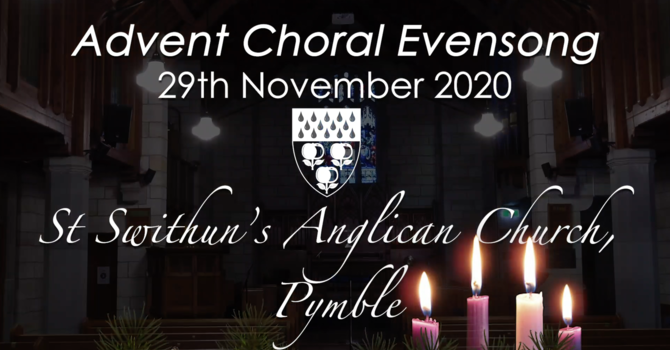 Advent Choral Evensong 29th November 2020 - St Swithun's Pymble