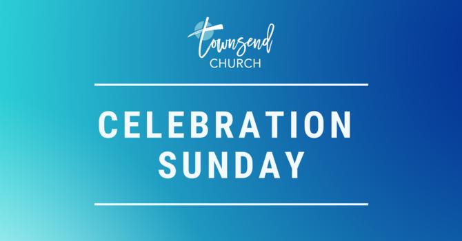 Celebration Sunday 2020