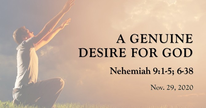 A Genuine Desire for God
