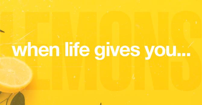 Week 2: When Life Gives You Lemons