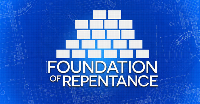 Foundation of Repentance