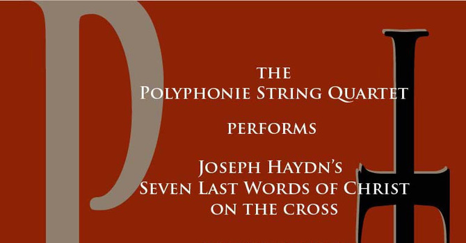 "Haydn's ""Seven Last Words of Christ on the Cross"""
