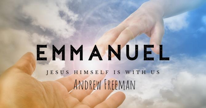 Jesus Himself is With Us - Andrew Freeman