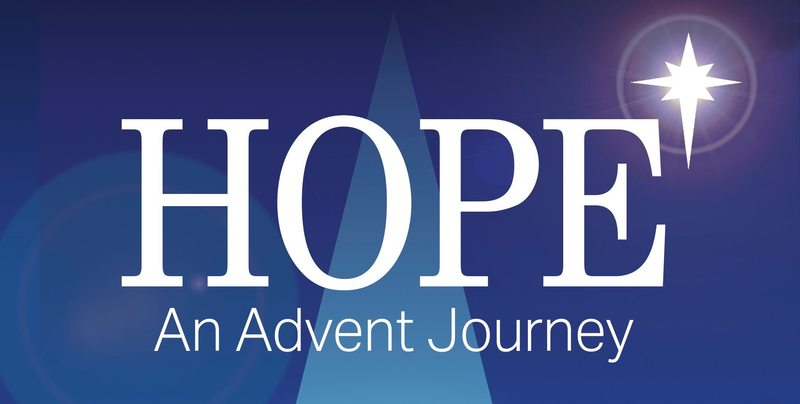 Hope: An Advent Journey Week 1