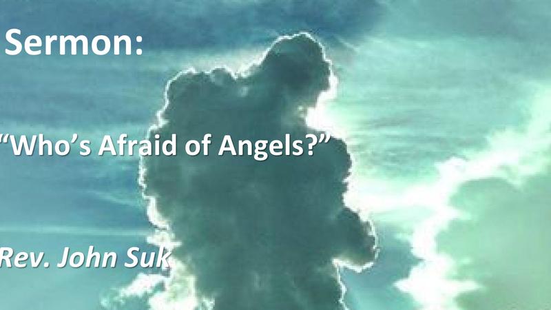 Who's Afraid of Angels