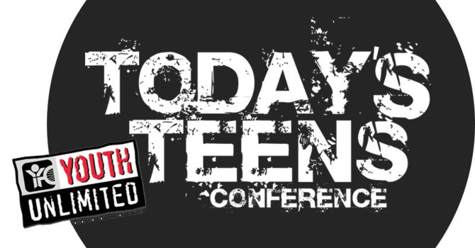 TODAY'S TEENS CONFERENCE