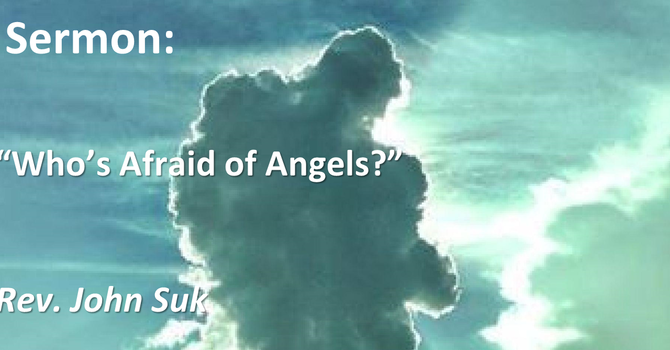 Who's Afraid of Angels