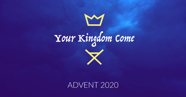 Your Kingdom Come