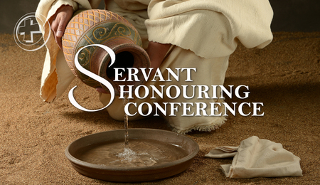 Servant Honouring Conference 2018