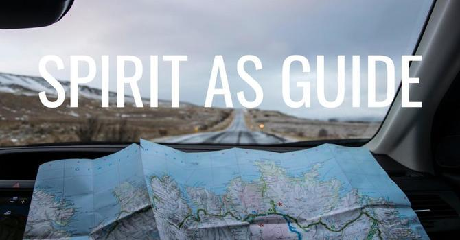 Spirit as Guide