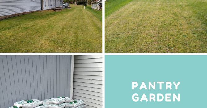 A Pantry Garden is in the works image
