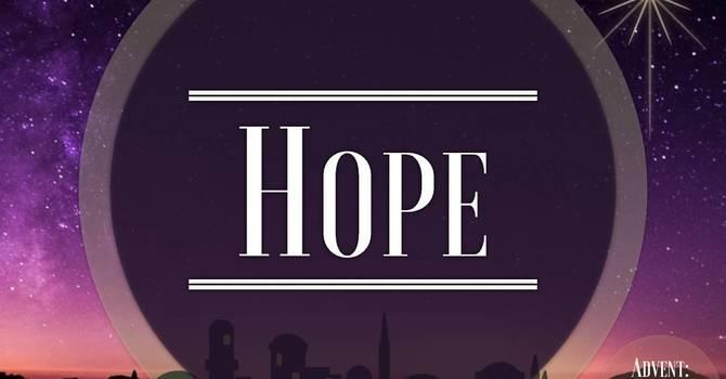 Advent Sunday 1 Hope