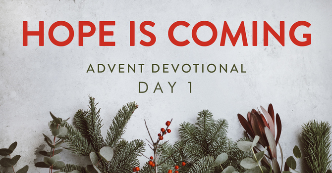Hope is Coming- Day 1