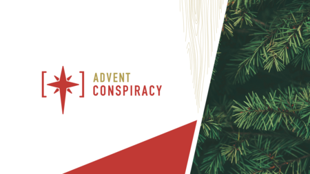 Christmas 2020: Advent Conspiracy