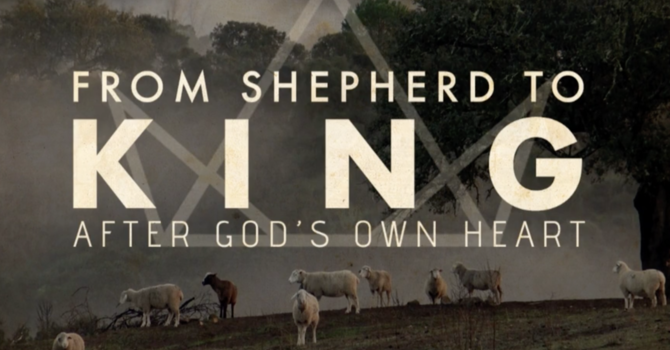 David: From Shepherd to King