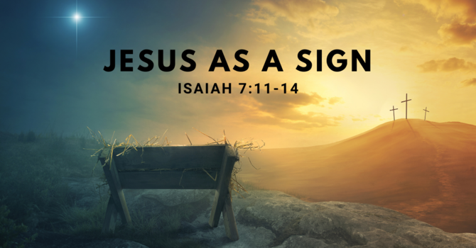 Jesus as a Sign
