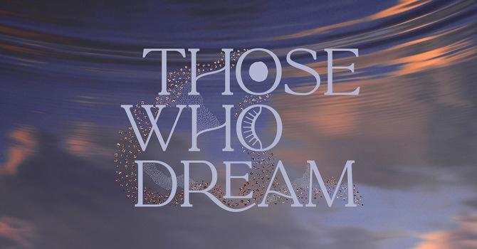 Longest Night Service: Those Who Dream