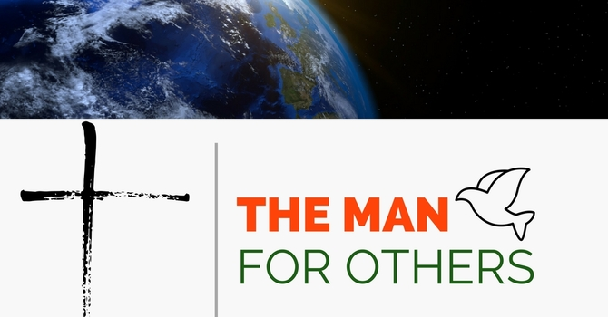 The Man For Others