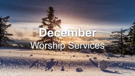 December 2020 Worship Series