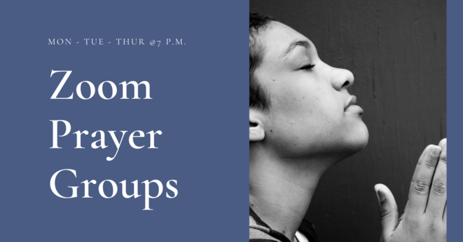 Zoom Prayer Groups
