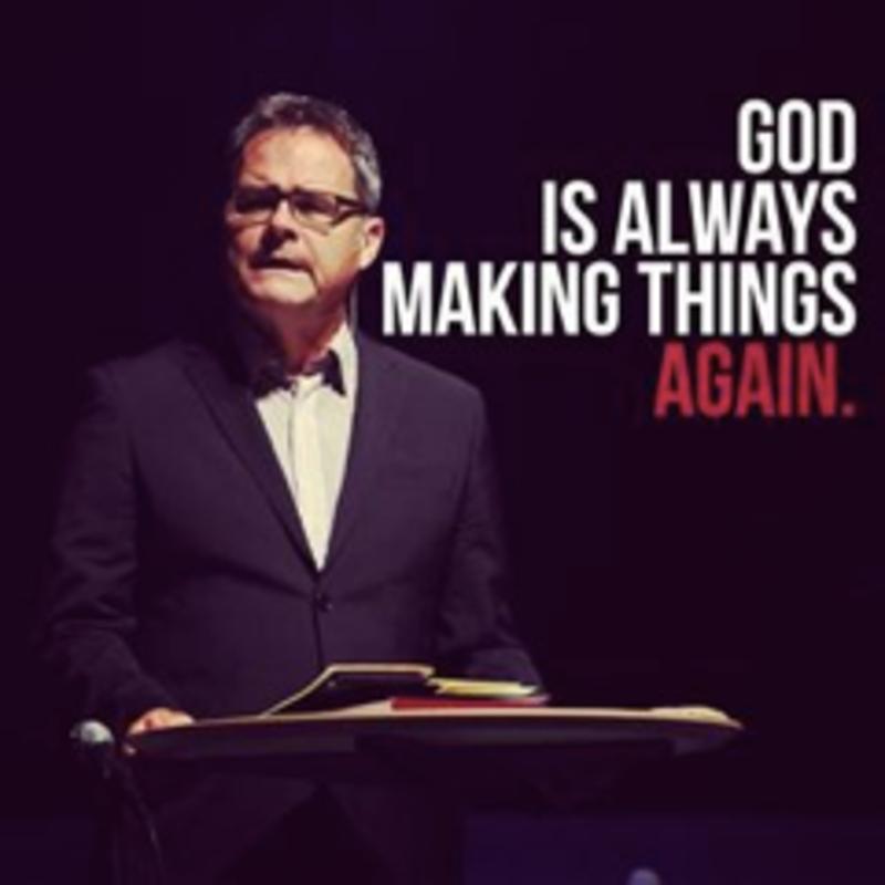 God is always making things again