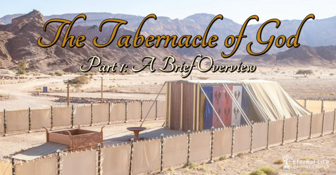 The Tabernacle of God #1