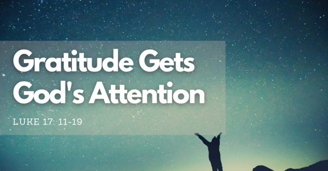 Gratitude Gets God's Attention
