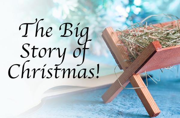 The Big Story of Christmas