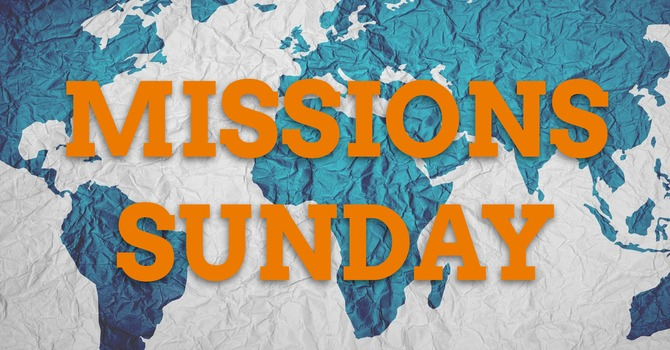 Missions Sunday - Don & Betty Orr