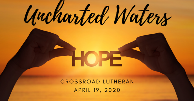 Uncharted Waters: Hope
