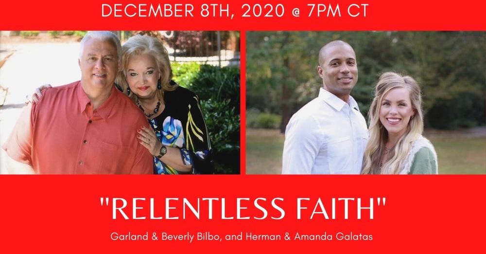"""Relentless Faith"""