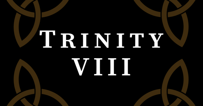 Trinity VIII 2020, 10:00 A.M.