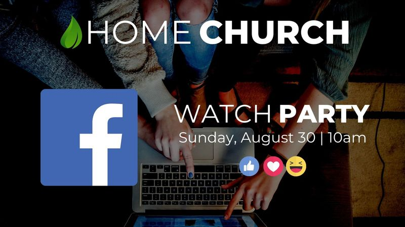 Home Church Aug 30th